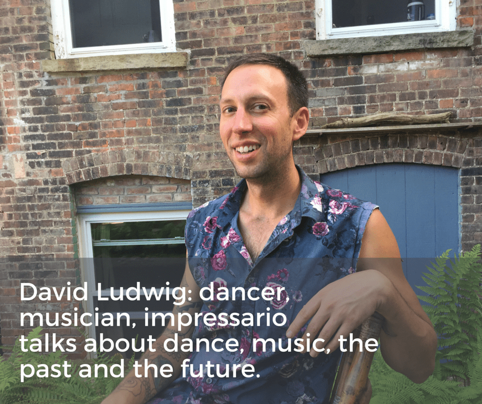 David Lustig: dancer, musician, impressario