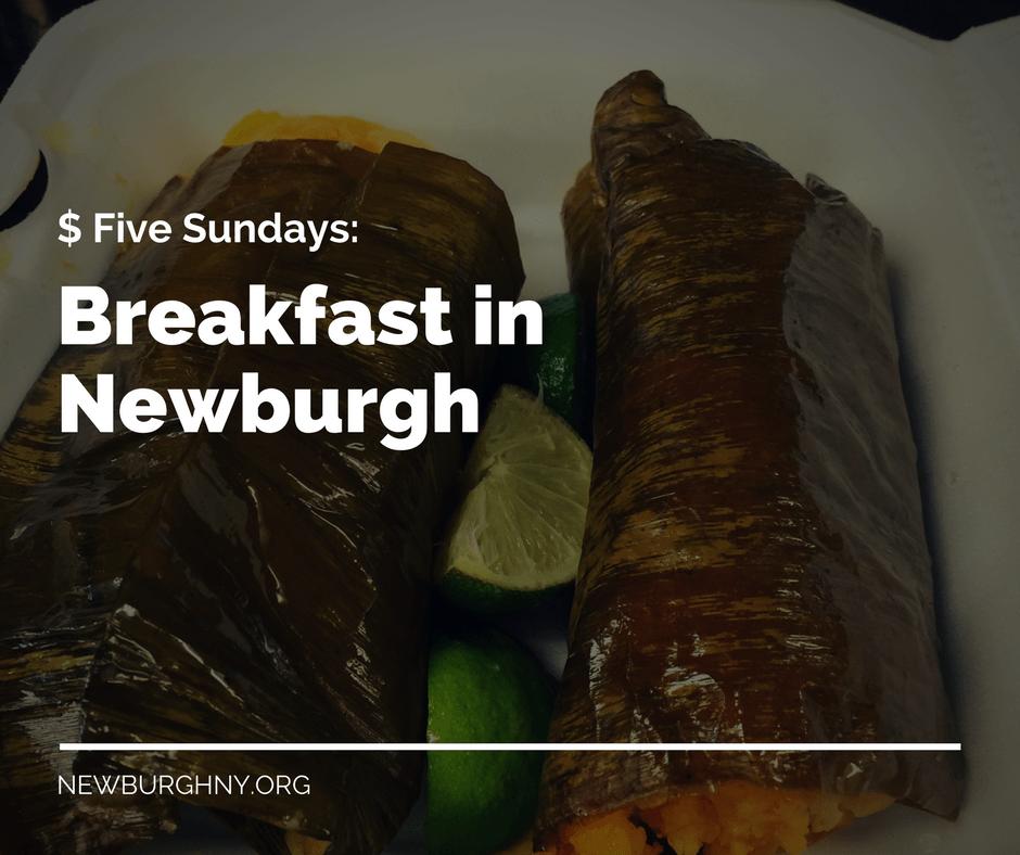 Five Dollar Sundays: Breakfast in Newburgh at Andrea C's